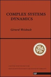 Book Complex Systems Dynamics: COMPLEX SYSTEMS DYNAMICS VOL I by Gerard Weisbuch