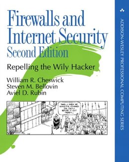 Book Firewalls and Internet Security: Repelling the Wily Hacker by William R. Cheswick