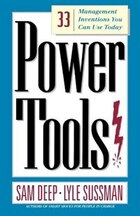 Power Tools: 33 Management Inventions You Can Use Today