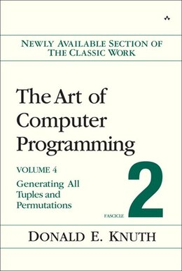Book The Art of Computer Programming, Volume 4, Fascicle 2: Generating All Tuples And Permutations by Donald E. Knuth
