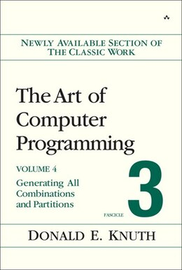 Book The Art of Computer Programming, Volume 4,  Fascicle 3: Generating All Combinations And Partitions by Donald E. Knuth
