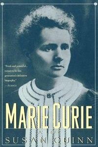 Book Marie Curie: A Life by Susan Quinn