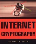 Book Internet Cryptography by Richard E. Smith