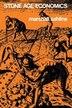 Stone Age Economics by Marshall Sahlins