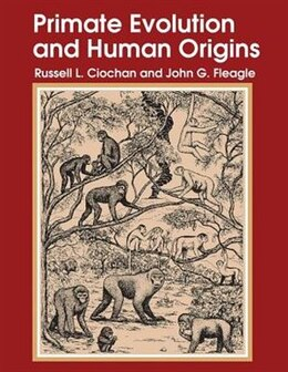 Book Primate Evolution And Human Origins by John G. Fleagle