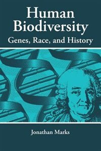 Book Human Biodiversity: Genes, Race, and History by Jonathan Marks