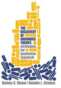 Book The Discovery of Grounded Theory: Strategies for Qualitative Research by Barney  G. Glaser