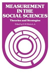 Book Measurement In The Social Sciences: Theories and Strategies by Jr., H. M. Blalock