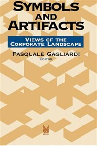 Book Symbols and Artifacts: Views of the Corporate Landscape by Pasquale Gagliardi