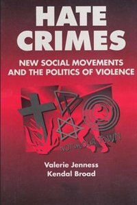 Book Hate Crimes: New Social Movements and the Politics of Violence by Kendal Broad