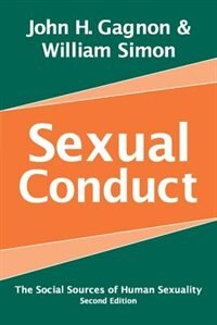 Book Sexual Conduct: The Social Sources of Human Sexuality by William Simon