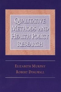Book Qualitative Methods And Health Policy Research by Robert Dingwall