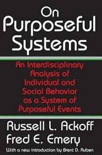 Book On Purposeful Systems: An Interdisciplinary Analysis of Individual and Social Behavior as a System… by Russell L. Ackoff
