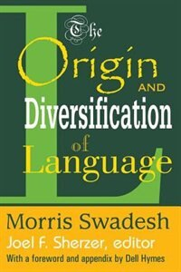 Book The Origin and Diversification of Language by Morris Swadesh