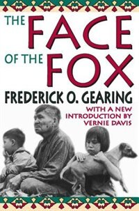 Book The Face of the Fox by Frederick O. Gearing