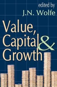 Book Value, Capital And Growth by J. N. Wolfe