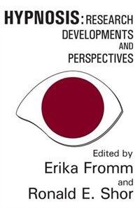 Book Hypnosis: Research Developments and Perspectives by Erika Fromm