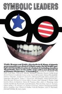 Book Symbolic Leaders: Public Dramas and Public Men by Orrin E. Klapp