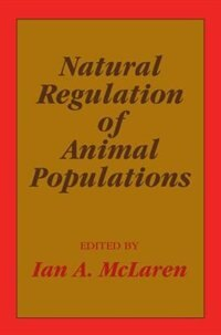 Book Natural Regulation Of Animal Populations by Ian A. McLaren