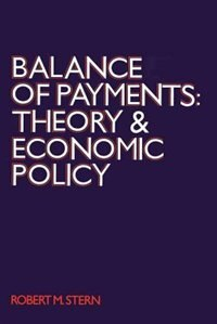 Book Balance Of Payments: Theory and Economic Policy by Robert M. Stern