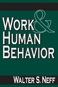 Book Work and Human Behavior by Walter S. Neff