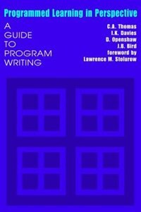 Book Programmed Learning In Perspective: A Guide to Program Writing by C.A. Thomas