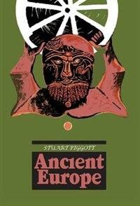 Book Ancient Europe by Stuart Piggott