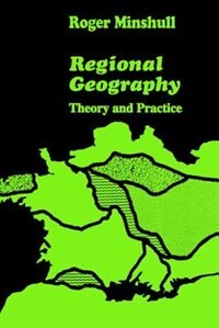 Book Regional Geography: Theory and Practice by Roger Minshull