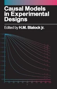 Book Causal Models in Experimental Design by Jr., H. M. Blalock