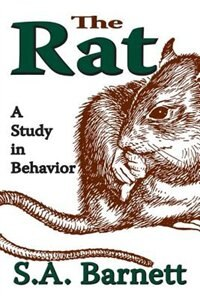 Book The Rat: A Study in Behavior by S. A. Barnett