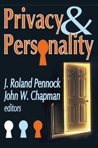 Book Privacy And Personality by J. Roland Pennock