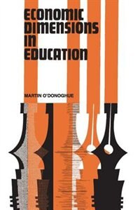 Book Economic Dimensions In Education by Martin ODonoghue