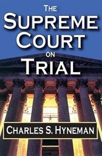 Book The Supreme Court on Trial by Charles S. Hyneman