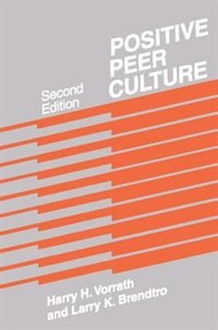 Book Positive Peer Culture by Larry K. Brendtro