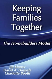 Book Keeping Families Together: The Homebuilders Model by Charlotte Booth