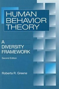Book Human Behavior Theory: A Diversity Framework by Roberta R. Greene