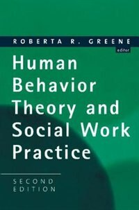 Book Human Behavior Theory and Social Work Practice: Second Edition by Roberta R. Greene