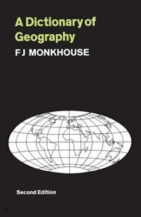 Book A Dictionary of Geography by F. J. Monkhouse