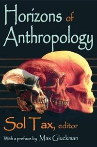 Book Horizons of Anthropology by Sol Tax
