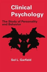 Book Clinical Psychology: The Study of Personality and Behavior by Sol L. Garfield