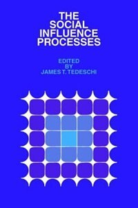 Book The Social Influence Processes by James T. Tedeschi