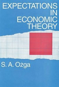 Book Expectations In Economic Theory by S. A. Ozga