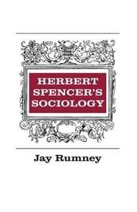 Book Herbert Spencers Sociology by Jay Rumney