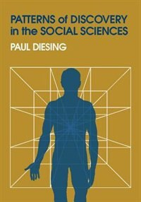 Book Patterns of Discovery in the Social Sciences by Paul Diesing
