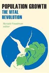 Book Population Growth: The Vital Revolution by Ronald Freedman