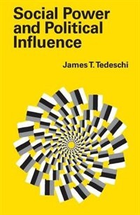 Social Power and Political Influence