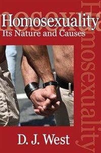 Book Homosexuality: Its Nature and Causes by D. J. West