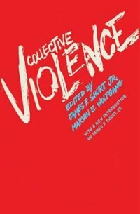 Book Collective Violence by Jr., James F. Short