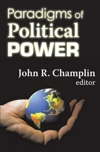 Book Paradigms of Political Power by John R. Champlin