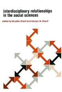 Interdisciplinary Relationships in the Social Sciences